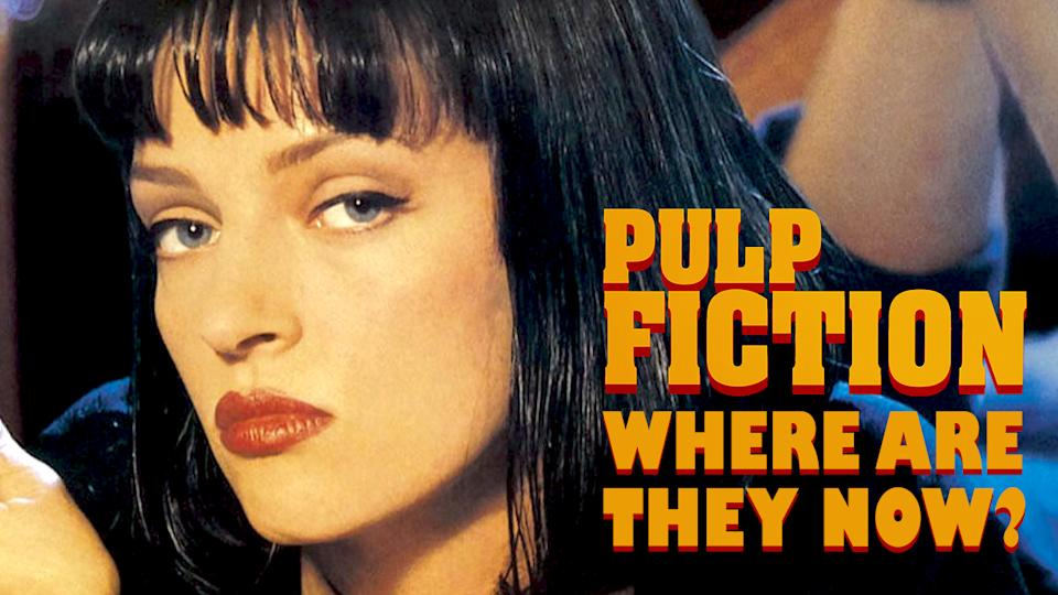 Pulp Fiction: Where Are They Now?