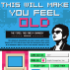 This Infographic Will Make You Feel Old