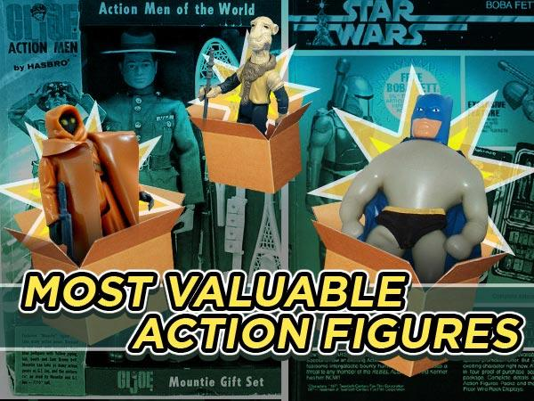 Most Valuable Action Figures