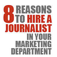 Eight Reasons to Hire a Journalist in Your Marketing Department image 8 reasons to hire journalist
