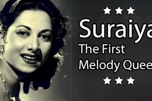 Suraiya-The First Melody Queen