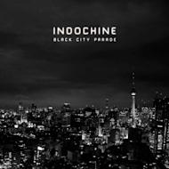 """Black City Parade"" by Indochine"
