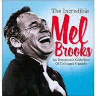 The Incredible Mel Brooks
