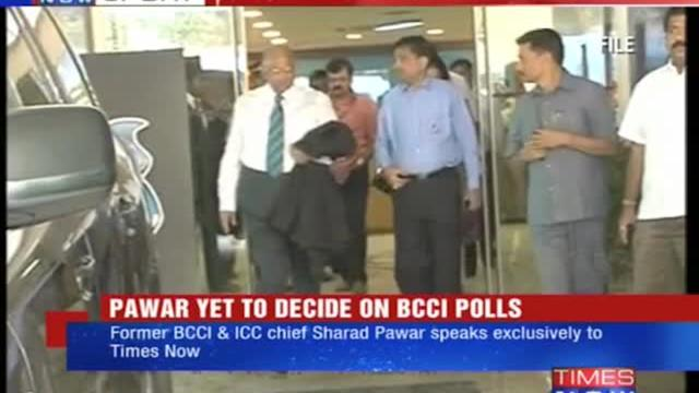 Pawar yet to decide on contesting BCCI polls