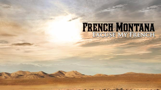 "This CD cover image released by Bad Boy/Interscope shows ""Excuse My French,"" the latest release by French Montana. (AP Photo/Bad Boy/Interscope)"