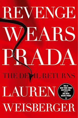 """This book cover image released by Simon & Schuster shows """"Revenge Wears Prada: The devil Returns,"""" by Lauren Weisberger. (AP Photo/Simon & Schuster)"""