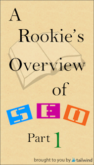 A Rookie's SEO Overview: Part 1 image SEO Over View 1