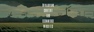 Developing Content for Ecommerce Websites [Video] image devloping content for ecommerce websites