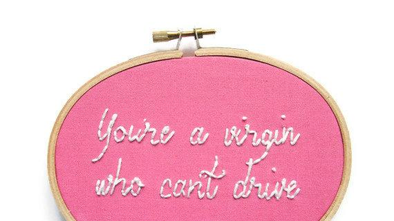 Clueless Movie Quote Hand Embroidery Hoop