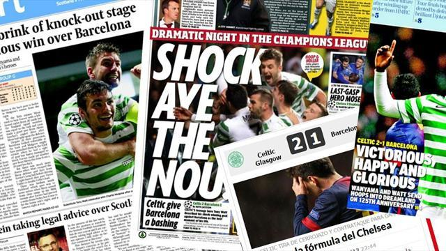 Champions League - Paper Round: Shock Aye the Nou as Celtic beat Barcelona