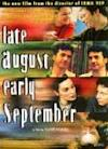 Poster of Late August, Early September