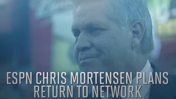 ESPN's Chris Mortensen anticipates resuming NFL coverage this season