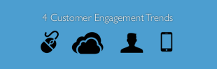 4 Trends Changing How We Sell image 4 customer engagement trends WP