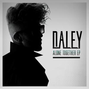 """This CD cover image released by Universal Republic shows the latest release by Daley, """"Alone Together EP."""" (AP Photo/Universal Republic)"""