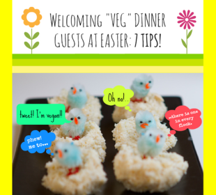 7 tips for hosting a vegan at your Easter dinner