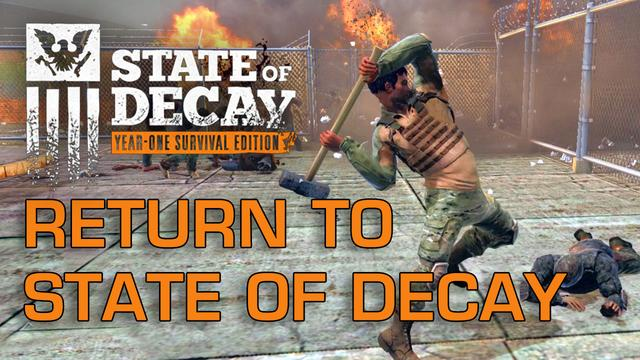 Why I Returned to State of Decay