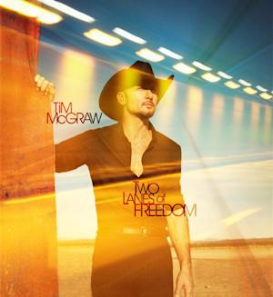 """This CD cover image released by Big Machine Records shows """"Two Lanes of Freedom,"""" by Tim McGraw. (AP Photo/Big Machine Records)"""
