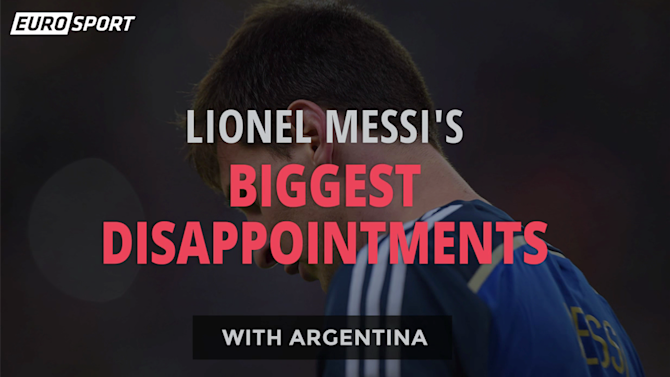 Copa América - Lionel Messi's biggest disappointments with Argentina