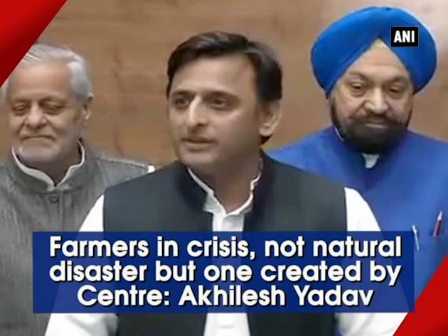 Farmers in crisis, not natural disaster but one created by Centre: Akhilesh Yadav
