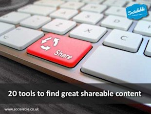 20 Tools to Find Great Shareable Content image shareable