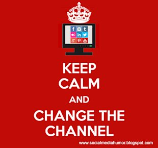No ROI on Social Networks? Change the Channel image keep calm and change the channel 10
