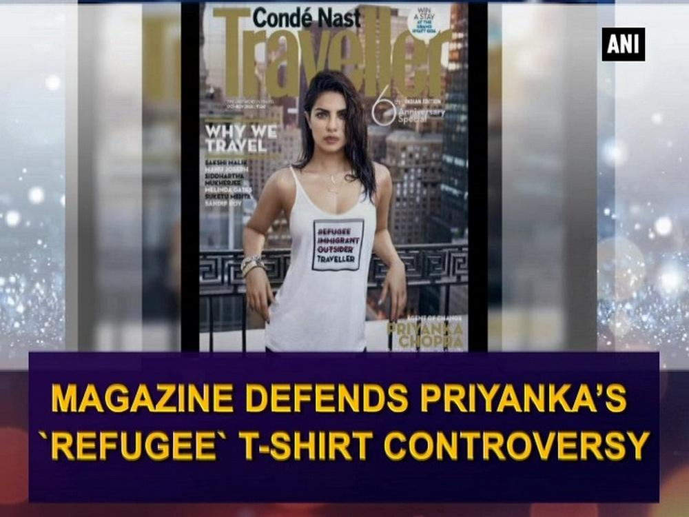 Magazine Defends Priyanka 39 S 39 Refugee 39 T Shirt Controversy