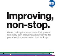 This undated graphic released by the Metropolitan Transportation Authority of New York City shows an example of the MTA's new public service campaign. The MTA is eliminating its literary placards - quotes from thinkers like Kafka and Galileo - with messages informing customers on improvements in the transit system.