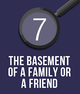 7. The Basement of a Family or a Frien