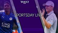 Yahoo Sportsday Live: All the day's breaking sports news