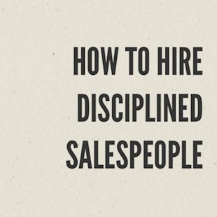 How to Hire Disciplined Salespeople image 2013 06 17 12.52.45 444x444