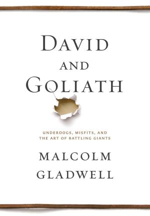 "This photo provided by Little, Brown and Company shows the cover of the book, ""David and Goliath,"" by author Malcolm Gladwell. (AP Photo/Little, Brown and Company)"
