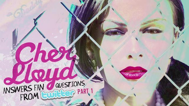 Cher Lloyd Answers Fan Twitter Questions Pt. 1