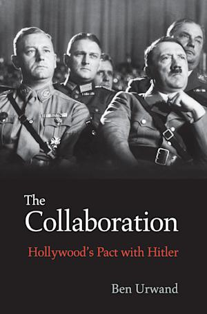 """This book cover image released by Belknap Press shows """"The Collaboration: Hollywood's Pact with Hitler,"""" by Ben Urwand. (AP Photo/Belknap Press)"""
