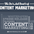 3 Do's and Don'ts of Content Marketing
