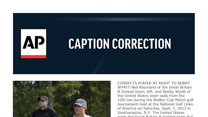CORRECTION Walker Cup Golf