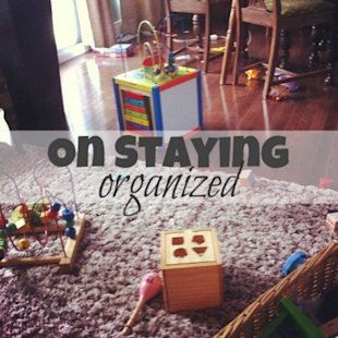 7 Ways to Stay Organized ... with Kids