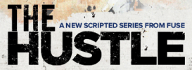 Fuse Sets First Scripted Series, Hip Hop Dramedy 'The Hustle' From Generate: Video