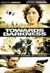 Poster of Towards Darkness