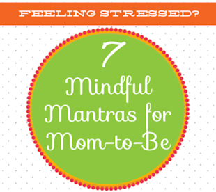 7 Mindful Mantras for Moms-to-be