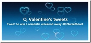Four Valentine's Day Campaigns To Inspire Your Digital Marketing image O2Tweetheart competition