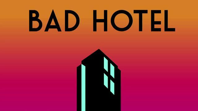 Bad Hotel - Teaser Trailer