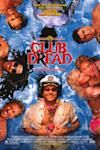 Poster of Broken Lizard's Club Dread
