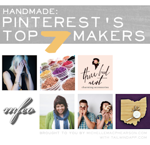 Handmade: Pinterest's Top 7 Makers image pinterest makers