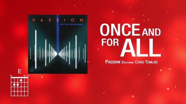 Once and for All (feat. Chris Tomlin) [Lyrics]