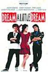 Poster of Dream A Little Dream