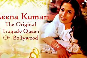 Meena Kumari-The Original Tragedy Queen …