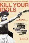 Poster of Kill Your Idols