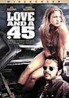 Poster of Love & A. 45