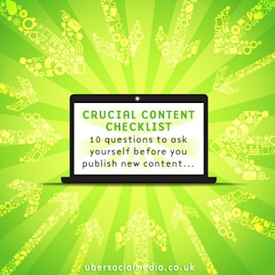 Crucial Content Marketing Checklist – 10 Questions to Ask Yourself Before You Publish New Content image content marketing checklist ubersocialmedia3