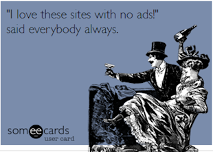 What Advertising Is, What Advertising Isn't, and What It May Be image someecards The Dish1